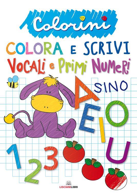 Vocali e primi numeri. Colorini. Ediz. a colori - copertina