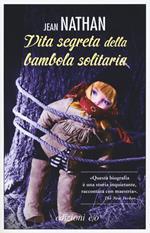 La vita segreta della bambola solitaria