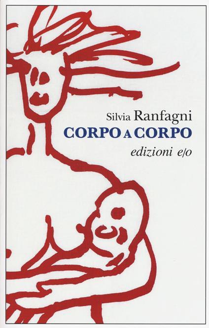 Corpo a corpo - Silvia Ranfagni - copertina