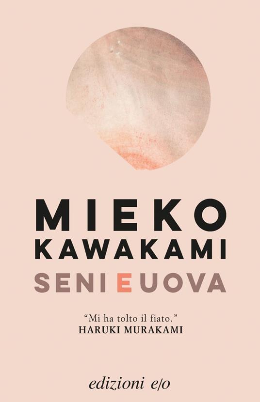Seni e uova - Mieko Kawakami - copertina