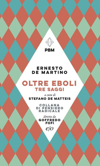 Oltre Eboli. Tre saggi - Stefano De Matteis,Ernesto De Martino - ebook