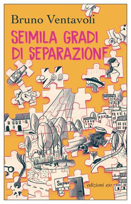 Seimila gradi di separazione. Romanzo in 24 storie - Bruno Ventavoli - ebook