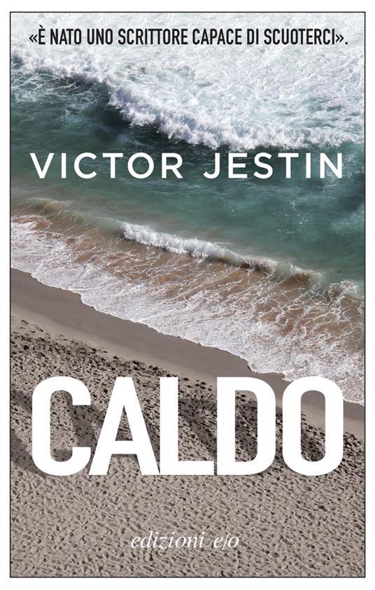 Caldo - Victor Jestin,Alberto Bracci Testasecca - ebook