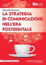 La strategia di comunicazione nell'era postdigitale