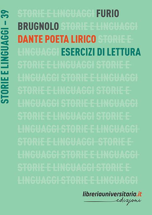Dante poeta lirico - Furio Brugnolo - copertina