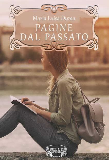 Pagine dal passato - Maria Luisa Duma - copertina