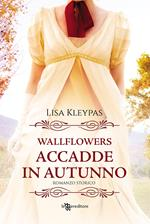 Accadde in autunno. Wallflowers. Vol. 2