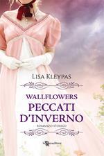 Peccati d'inverno. Wallflowers. Vol. 3
