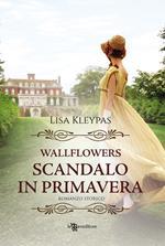 Scandalo in primavera. Wallflowers. Vol. 4