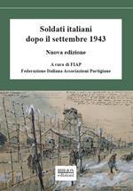 Soldati italiani dopo il settembre 1943