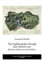 The English garden through Jane Austen's eyes. Between wilderness and shrubbery