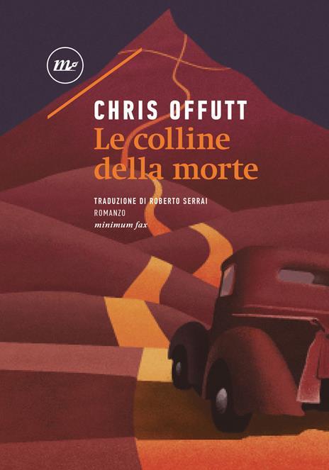 Le colline della morte - Chris Offutt - 2