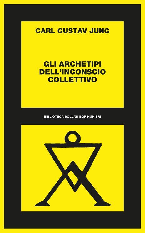 Gli archetipi dell'inconscio collettivo - Carl Gustav Jung - 2