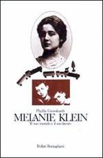 Melanie Klein. Il suo mondo e il suo lavoro