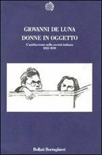 Donne in oggetto. L'antifascismo nella società italiana (1922-1939)