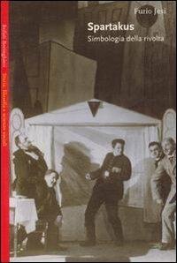 Spartakus. Simbologia della rivolta - Furio Jesi - copertina