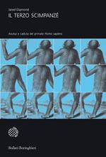 Il terzo scimpanzé. Ascesa e caduta del primate homo sapiens