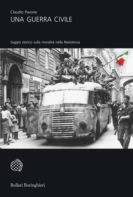 Una guerra civile. Saggio storico sulla moralità nella Resistenza - Claudio Pavone - copertina