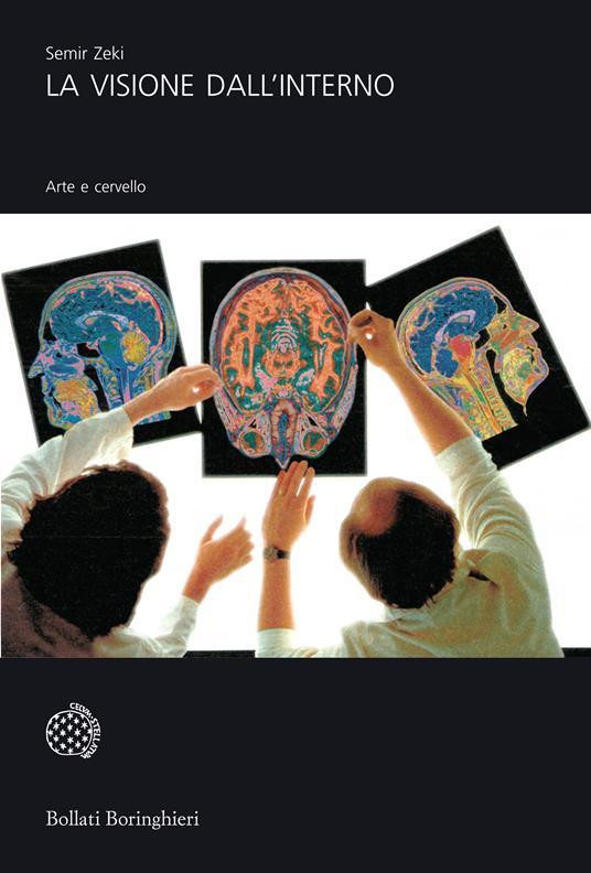 La visione dall'interno. Arte e cervello - Semir Zeki - copertina
