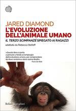 L' evoluzione dell'animale umano. «Il terzo scimpanzé» spiegato ai ragazzi
