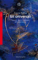 Gli universali. Equivoci, derive e strategie dell'universalismo