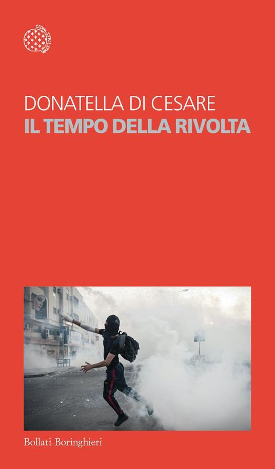 Il tempo della rivolta - Donatella Di Cesare - copertina
