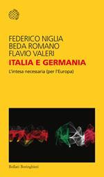Italia e Germania. L'intesa necessaria (per l'Europa)