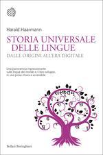 Storia universale delle lingue. Dalle origini all'era digitale