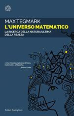 L' universo matematico. La ricerca della natura ultima della realtà