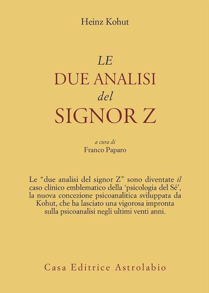 Le due analisi del signor Z - Heinz Kohut - copertina