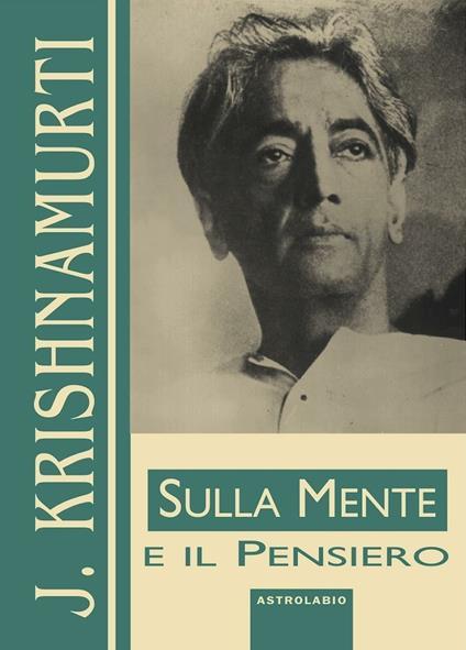 Sulla mente e il pensiero - Jiddu Krishnamurti - copertina