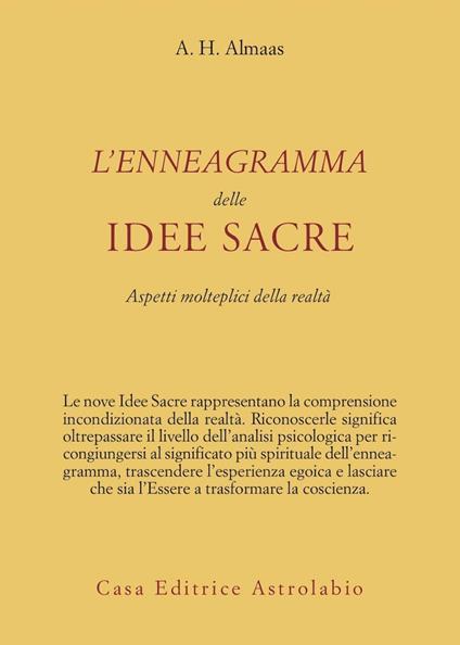 L' enneagramma delle idee sacre. Aspetti molteplici della realtà - A. H. Almaas - copertina