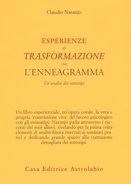 Esperienze di trasformazione con l'enneagramma. Un'analisi dei sottotipi - Claudio Naranjo - copertina