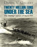 Twenty Million Tons Under the Sea