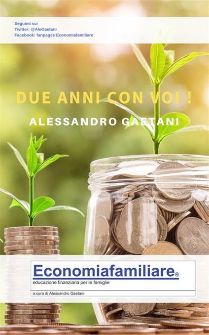 Due anni con voi... - Alessandro Gaetani - ebook
