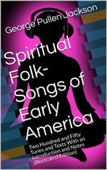 Spiritual Folk-Songs of Early America