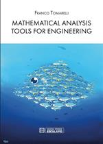 Mathematical Analysis tools for engineering