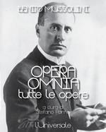 Opera omnia. Tutte le opere
