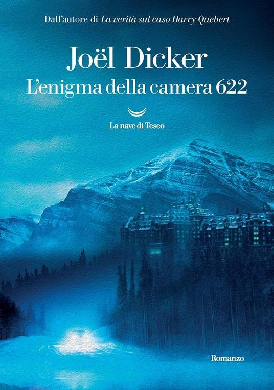 L' enigma della camera 622 - Joël Dicker - copertina