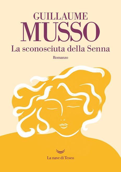La sconosciuta della Senna - Guillaume Musso - 2
