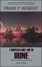 L' imperatore-dio di Dune. Il ciclo di Dune. Vol. 4