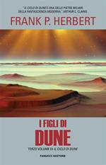 I figli di Dune. Il ciclo di Dune. Vol. 3