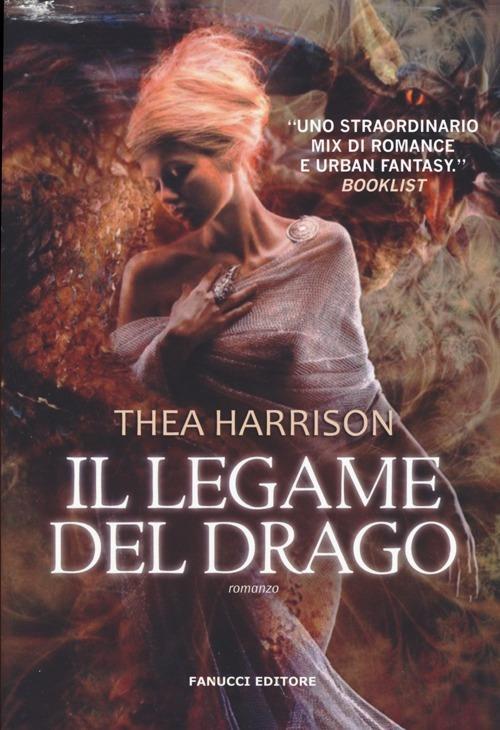 Il legame del drago - Thea Harrison - 2