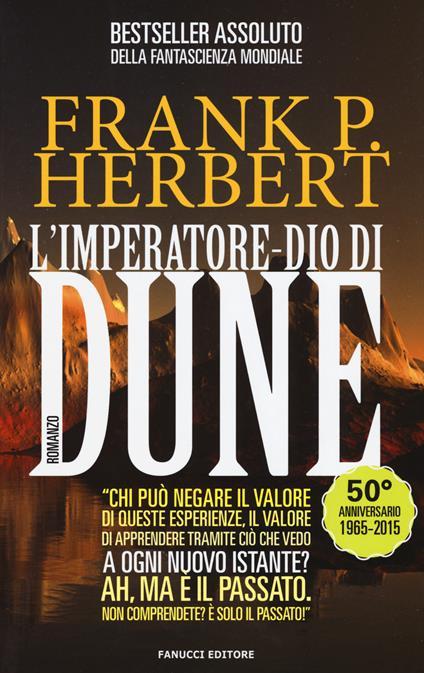L' imperatore-dio di Dune. Il ciclo di Dune. Vol. 4 - Frank Herbert - copertina