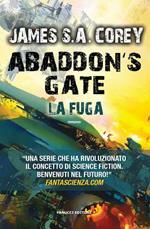 Abaddon's gate. La fuga. The Expanse. Vol. 3
