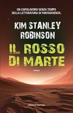 Il rosso di Marte. Trilogia di Marte. Vol. 1