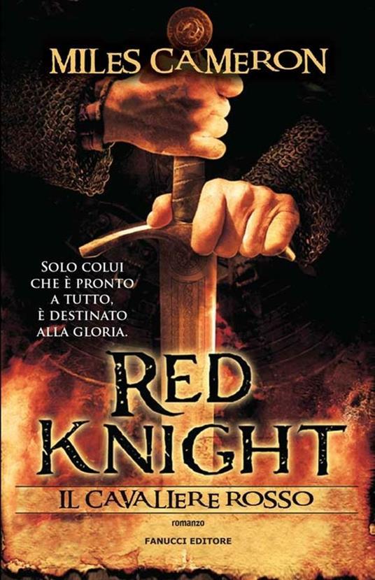 Red Knight. Il cavaliere rosso - Miles Cameron,Adriano Angelini - ebook