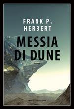 Messia di Dune. Il ciclo di Dune. Vol. 2