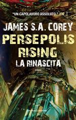 Persepolis rising. La rinascita