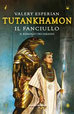 Tutankhamon. Il fanciullo